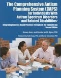 The Comprehensive Autism Planning System (CAPS) for Individuals With Autism Spectrum Disorde...
