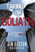 Taking on Goliath : Dotson vs. Pfizer: a Collision of Personal and Corporate Values