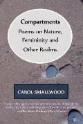 Compartments : Poems on Nature, Femininity, and Other Realms