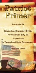 Patriot Primer Tennessee Edition : Preparation for Citizenship, Character, Civility