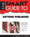 Smart Guide to Getting Published