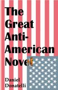Great Anti-American Novel