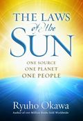 Laws of the Sun : One Source, One Planet, One People
