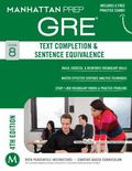 Text Completion and Sentence Equivalence GRE Strategy Guide, 4th Edition
