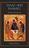 Isaac and Ishmael: A Novel of Genesis