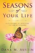 Seasons of Your Life : Devotionals Inspired by Children