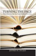 Turning the Page : Book Culture in the Digital Age�Essays, Reflections, Interventions