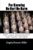 For Knowing No Hurt No Harm: Hidden, Subtle, and Obvious Aspects of Intimate and Other Partn...