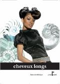 Long Hair Design (French) : A Designer's Approach