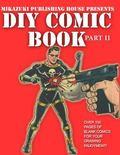 DIY Comic Book Part II : Do It Yourself Comic Book Series