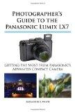 Photographer's Guide to the Panasonic Lumix LX7