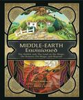 Middle-Earth Envisioned : The Hobbit and the Lord of the Rings: on Stage, on Screen, and Beyond
