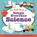 Kid's Book of Simple Everyday Science