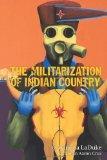 The Militarization of Indian Country (Makwa Enewed)