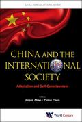 China and the International Society : Adaptation and Self-Consciousness