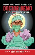 Doctor Demo: A Real Life/Death Medical Drama