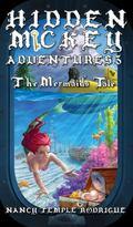 Hidden Mickey Adventures 3 : The Mermaids Tale