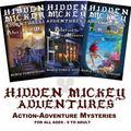 Set of 3 Hidden Mickey Adventures Novels about Walt Disney and Disneyland