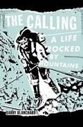 Calling : A Life Lifted by Mountains