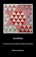 Acolchar : El Arte de Am�rica