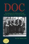 Doc : Revelations of a Reluctant Yank Studying Medicine among the Irish