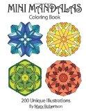 Mini Mandalas Coloring Book: 200 Unique Illustrations