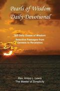 Pearls of Wisdom Daily Devotional, 365 Daily Doses of Wisdom, Selective Passages from Genesi...