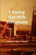 Chasing Gas Hills Yellowcake