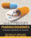 Mastering Pharmacogenomics : A Handbook for Success