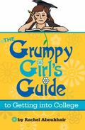 Grumpy Girls Guide to Getting into College