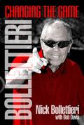Bollettieri : Changing the Game