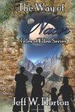 The Way of Nacor: Tales of Eden Series (Volume 1)