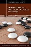 Strategic Asia 2016-17: Understanding Strategic Cultures in the Asia-Pacific