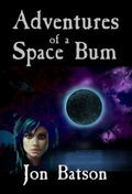 Adventures of a Space Bum