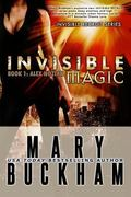 Invisible Magic Book One : Alex Noziak