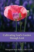 Cultivating God's Garden Through Lent