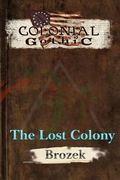 Colonial Gothic: The Lost Colony (RGG1802)