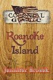 Colonial Gothic: Roanoke Island