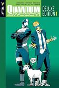 Quantum and Woody Deluxe Edition Book 1 HC
