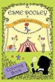 Esme Dooley and the Kirkkomaki Circus: Coloring Book
