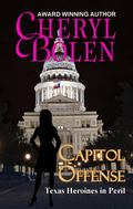 Capitol Offense : Texas Heroines in Peril