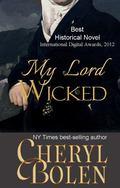 My Lord Wicked : A Regency Romance