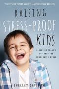 Raising Stress-Proof Kids