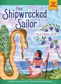 Shipwrecked Sailor : A Tale from Egypt