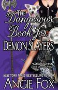 Dangerous Book for Demon Slayers