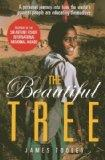 The Beautiful Tree: A Personal Journey Into How the World's Poorest People are Educating The...