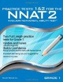 Practice Tests 1 & 2 for the NNAT2 - Grade 1 (Level B): TWO FULL LENGTH Practice Tests for G...