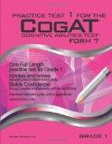 Practice Test 1 for the CogAT - Form 7 - Grade 1 (Level 7): CogAT - Grade 1 (Practice Test f...