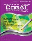 Practice Test 1 for the CogAT - Form 7 - KINDERGARTEN (Level 5/6): CogAT - Grade K (Practice...