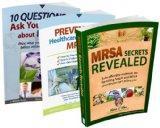 MRSA Secrets Revealed: Safe Effective Methods for Handling Staph and MRSA Your Doctor Isn't ...
